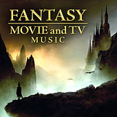 Fantasy Movie and TV Music by Various Artists