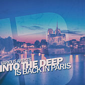 Into the Deep - Is Back in Paris von Various Artists