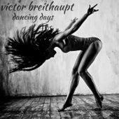 Dancing Days de Victor Breithaupt
