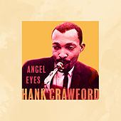 Angel Eyes de Hank Crawford