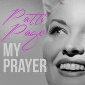 My Prayer von Patti Page