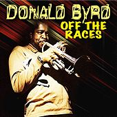 Off the Races de Donald Byrd