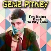 I'm Going Back To My Love de Gene Pitney