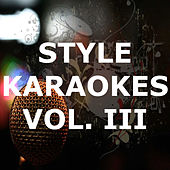 Style Karaokes (Vol. III) de Karaoke - Latin Traditional