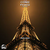 Come Parigi by Spaceclouds