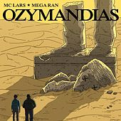 Ozymandias by MC Lars