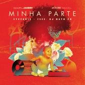 Minha Parte by DJ Nato_PK