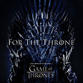 For The Throne (Music Inspired by the HBO Series Game of Thrones) van Various Artists