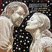 Beautiful Lie by Bruce Robison