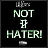 Not a Hater de Rhino