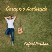 Coração Acelerado de Rafael Burihan