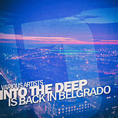 Into the Deep - Is Back in Belgrado di Various Artists