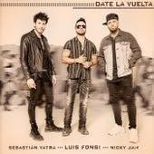 Date La Vuelta by Luis Fonsi, Sebastián Yatra, Nicky Jam