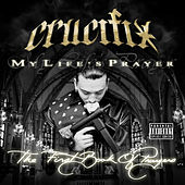 My Life's Prayer by Crucifix