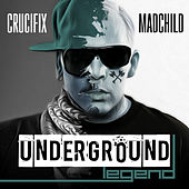 Underground Legend by Crucifix
