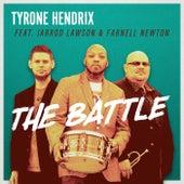 The Battle (feat. Jarrod Lawson & Farnell Newton) by Tyrone Hendrix