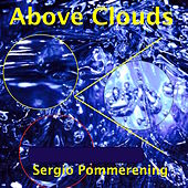 Above Clouds de Sergio Pommerening