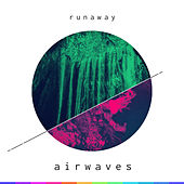 Airwaves de Runaway