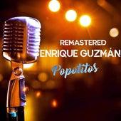 Popotitos de Enrique Guzmán