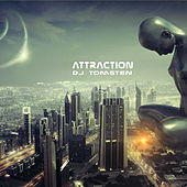 Attraction by Dj tomsten
