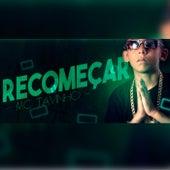 Recomeçar by MC Tavinho