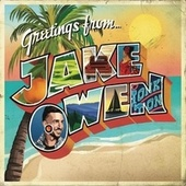 Greetings From...Jake di Jake Owen