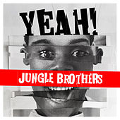 Yeah! de Jungle Brothers