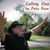Calling You de Pete Rose