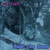 Hold the Door von MC Bangu