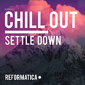 Settle Down - EP von Chill Out