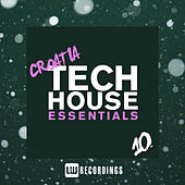 Croatia Tech House Essentials, Vol. 10 - EP von Various Artists