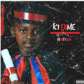What I Am de K1 Dime
