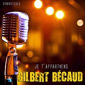 Je t'appartiens by Gilbert Becaud