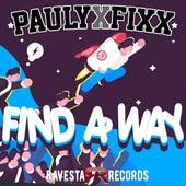 Find A Way by DJ Fixx