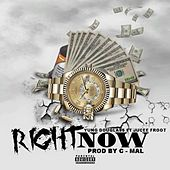 Right Now by Yung Douglass