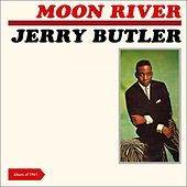 Moon River (Album of 1961 plus Bonus Tracks) von Jerry Butler