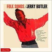 Folk Songs (Album of 1962 plus Bonus Tracks) von Jerry Butler
