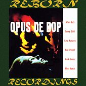 Opus de Bop (HD Remastered) by Stan Getz