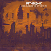 Carbon Based Lifeform (feat. Gabriel Guardian) by Psymbionic