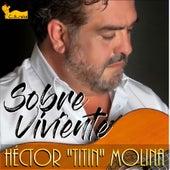 Sobreviviente de Héctor Molina