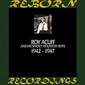 In Chronology - 1942 - 1947 (HD Remastered) by Roy Acuff