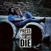 Press Play and Die de Ivy