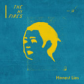 Honest Lies von The Hi-Fires
