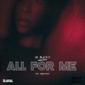 All For Me von CR BLACKS