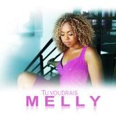 Tu voudrais by Melly
