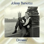 Dreamin' (Remastered 2019) von Johnny Burnette