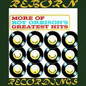 More of Roy Orbison's Greatest Hits (HD Remastered) by Roy Orbison