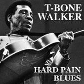 Hard Pain Blues de T-Bone Walker