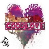 Good Love by Tjatjie