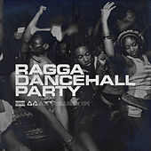 Ragga Dancehall Party, Vol. 1 de Various Artists